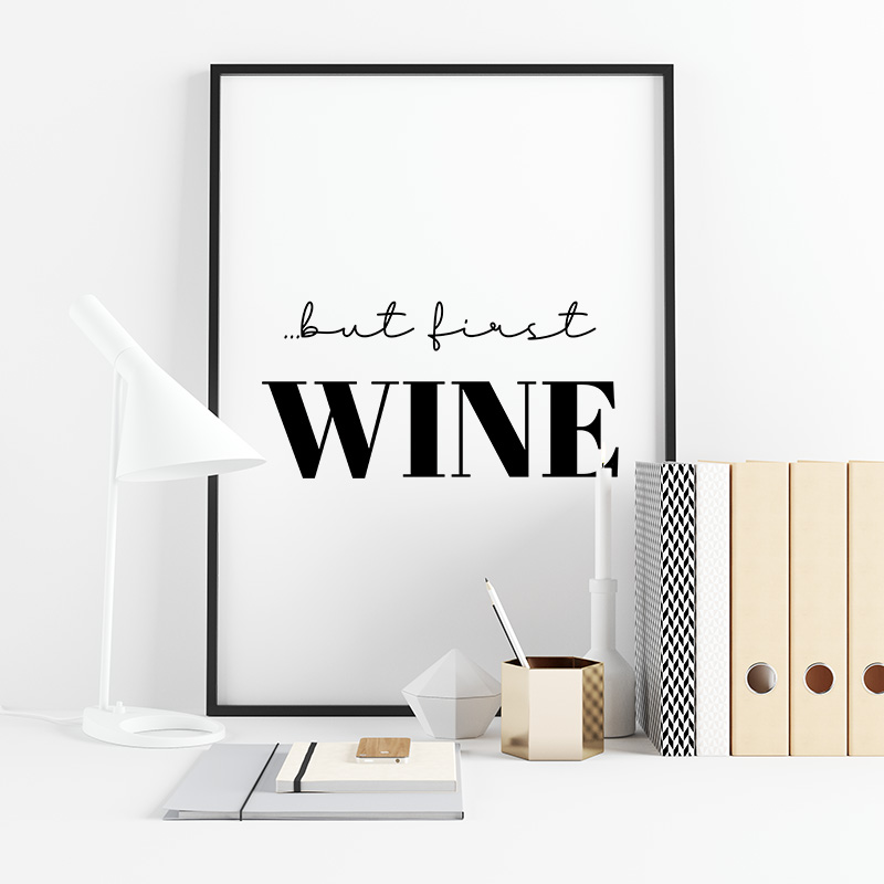 But first wine typography downloadable design to print at home, digital print