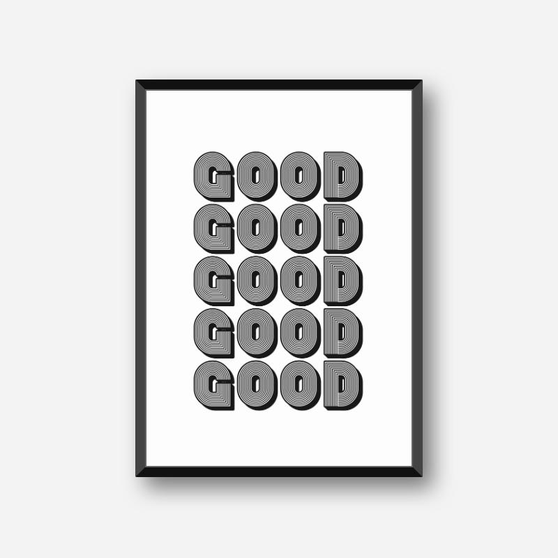 Good good good good good downloadable design, free digital print