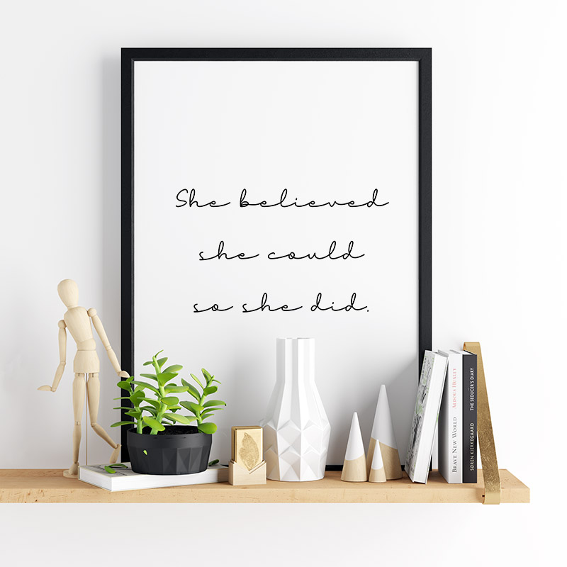 She believed she could so she did downloadable wall art design, digital print