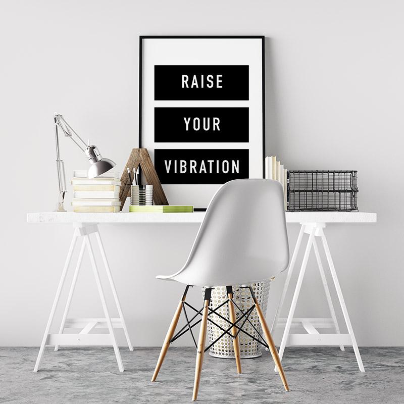 Raise your vibration motivational quote downloadable typography design, digital print