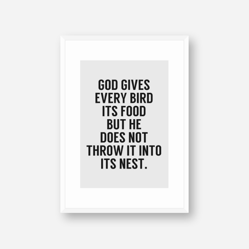 God gives every bird its food motivational quote downloadable typography design, digital print